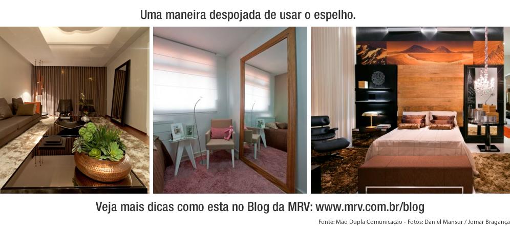Espelhos na decoração - Veja mais dicas no Blog MRV Engenharia