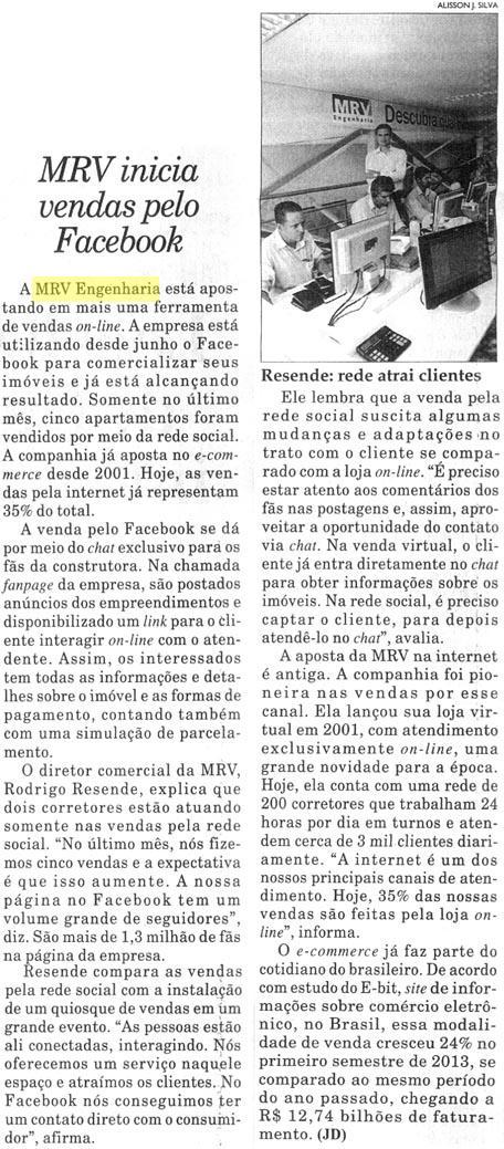 A MRV é destaque na edição de hoje do jornal Diário do Comércio pela inovação em vendas