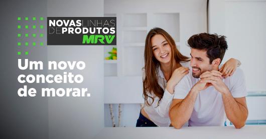 Novas Linhas de Produtos MRV - Um novo conceito de morar